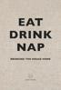 Billede af Eat Drink Nap